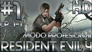 Guia de Resident Evil 4 HD (PS4) | Modo profesional | Parte 1 | El Pueblo | Capítulo 1-1