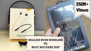 Realme Buds Wireless Vs. Boat Rockerz 255F Which is Better?