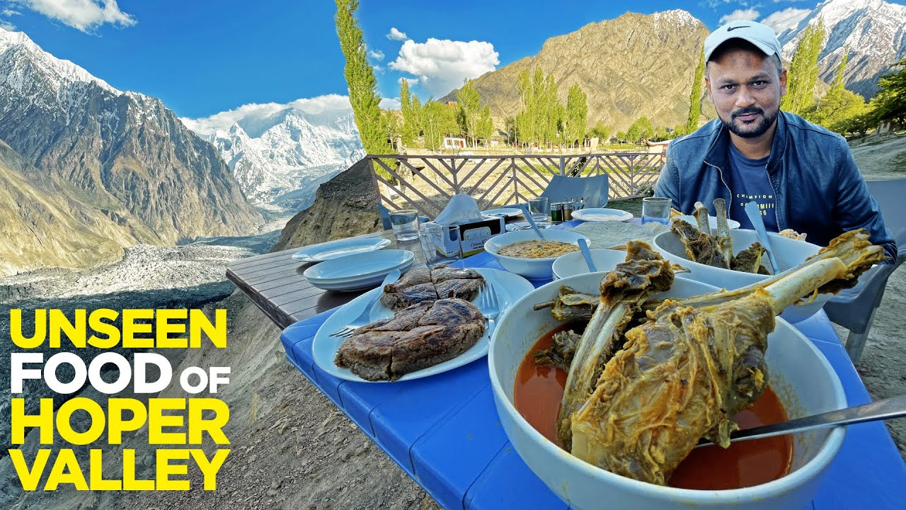 Unseen Food of Hoper Valley, Gilgit Baltistan | Breathtaking Hoper Glacier | Street Food of Pakistan