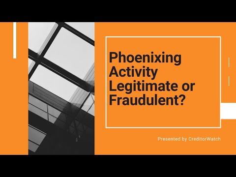 Phoenixing Activity Legitimate or Fraudulent?