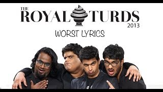 Royal Turds 2013 - Worst Lyrics by Tanmay Bhat, Gursimran Khamba
