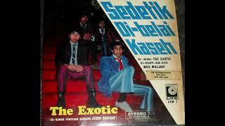 Download Mus Mulyadi + The Exotic - Sedetik Di Belai Kaseh [Full Album]