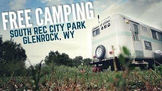 FREE CAMPING in Glenrock, Wyoming 🚐 🇺🇸 RV Living Full Time ✌ Tent Camping & Van Boondocking