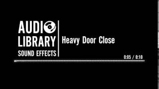 Heavy Door Close - Sound Effect