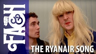 The Ryanair Song - Foil Arms and Hog