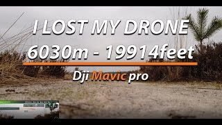 Dji Mavic Pro Range Test: 6070Meters 20.000Feet - EMERGENCY LANDING!