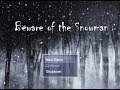 Beware of the Snowman{short puzzle game }full