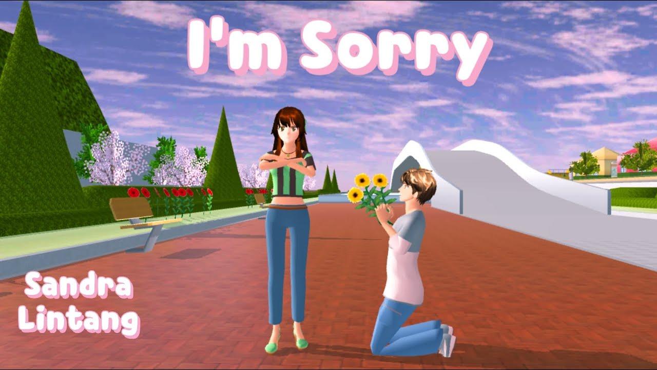 Download Sandra Lintang | I'm Sorry | Sakura School Simulator