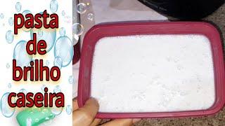Pasta de Brilho Para Alumínio – Simples, Rápida e Muito Eficaz