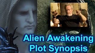 Alien Awakening (Covenant Sequel) Plot Synopsis from Ridley Scott! Engineers Return? (spoilers)