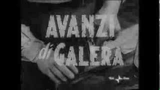 NOIR ITALIANO / Avanzi di Galera -1954 trailer originale