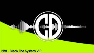 Nitri - Break The System VIP