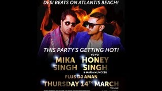 ★★★ Yo Yo Honey Singh will be live in Dubai on 14th March at Atlantis,The Palm,Dubai ★★★