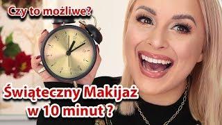 PRAWDZIWY MAKIJAŻ ŚWIĄTECZNY W 10 minut ? CZY TO WOGÓLE MOŻLIWE?