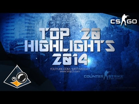 CS:GO - Top 20 Highlights of the Year 2014