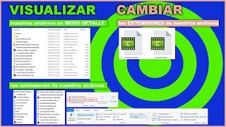 VISUALIZAR Y CAMBIAR LAS EXTENSIONES EN WINDOWS Y PANEL VISTA MODO DETALLES