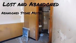 Lost and Abandoned 2017- Abandoned Stone Motel, Madison NC