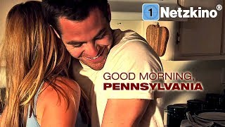 Good Morning, Pennsylvania (Liebesdrama ganzer Film Deutsch, Liebesfilm Deutsch ganzer Film) *HD*