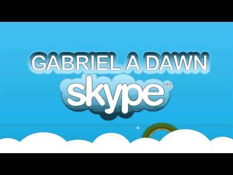 Gabriel A Dawn - Skype (The Music) /FREE DOWNLOAD/