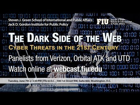 FIU in D.C. | The Dark Side of the Web: Cyber Threats in the 21st Century