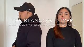 Music to my eyes - Bradley Cooper ft. Lady Gaga ( cover) Video