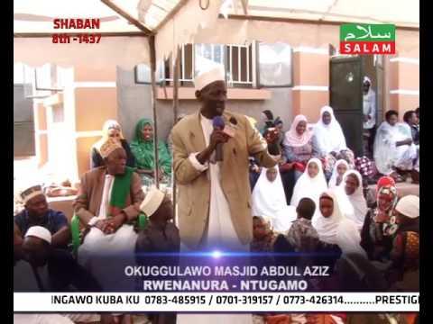 NTUNGAMO -- OPENNING OF MASJID ABDUL - AZIZ