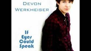 Devon Werkheiser  If Eyes Could Speak + Download