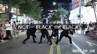 [KPOP IN PUBLIC] [innerS _ 이너스] 180818 신촌공연 2차 / NCT 2018 - black on black