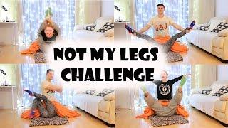 NOT MY LEGS CHALLENGE | НЕ МОИМИ  НОГАМИ
