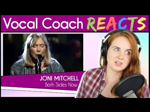 Vocal Coach reacts to Joni Mitchell - Both Sides Now (Live)