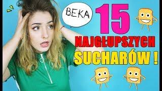 15 NAJGŁUPSZYCH SUCHARÓW !