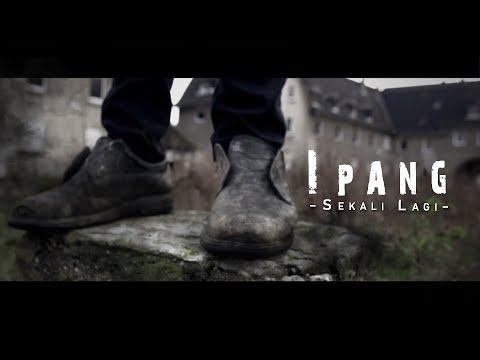 Ipang - Sekali Lagi (Lirik Video)