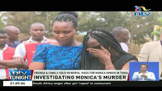 Friends and family hold memorial mass for Monica Kimani in Thika