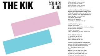 The Kik - Schuilen Bij Jou