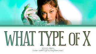 Download Jessi 'What Type of X' Lyrics (제시 어떤X 가사)  (Color Coded Lyrics)