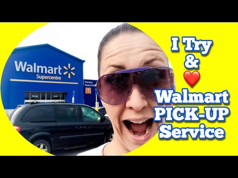 I Try and LOVE Walmart's PICK-UP Service!