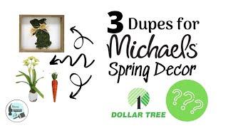 3 Spring DIY's | Michaels Dupes Using Dollar Tree Items