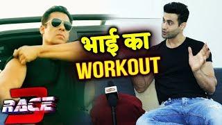Salman Khan's RACE 3 FITNESS SECRET, Freddy Daruwala Reveals