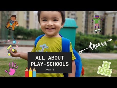 Right Age To Send Your Child To Play School India | Part-1 | Our Experience | Fees | Activities