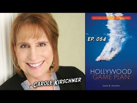 TV Writer Podcast 054 - Carole Kirschner (Hollywood Game Plan, Showrunner Training Program)