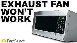 How To Fix A Microwave Exhaust Fan