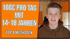 VERDIENE 100€ am TAG ONLINE (14 - 18 JAHRE) - TOP 4 METHODEN