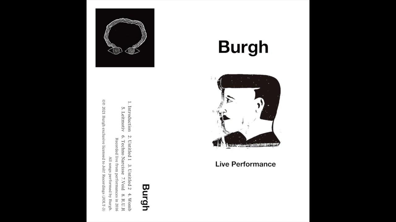 "Download Burgh - ""Live Performance"" Full Album"