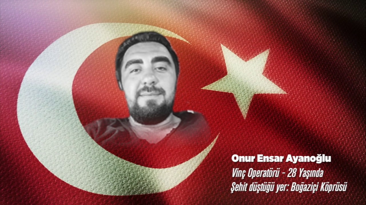 15 Temmuz Şehidi Onur Ensar Ayanoğlu