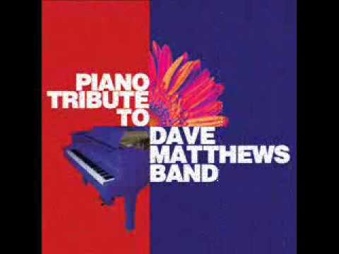 Crash Into Me - Dave Matthews Band Piano Tribute