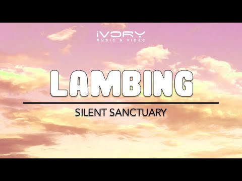 Silent Sanctuary | Lambing | Official Lyric Video