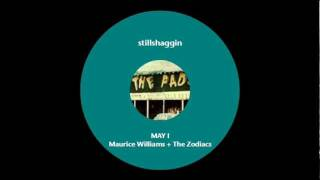 MAURICE WILLIAMS + THE ZODIACS MAY I