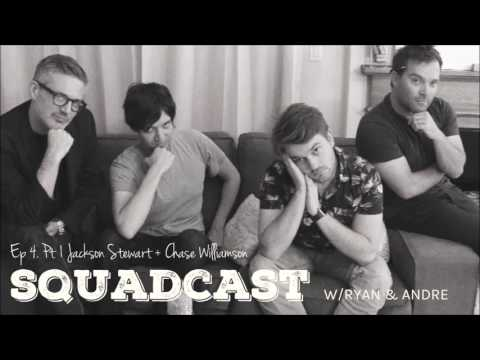 Squadcast w/Ryan and Andre Ep 4 Pt 1Jackson Stewart + Chase Williamson