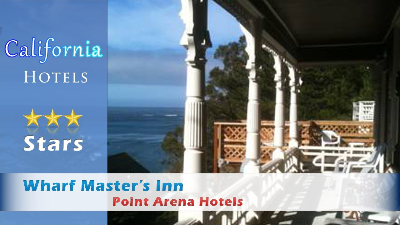 Wharf Master S Inn Point Arena Hotels California