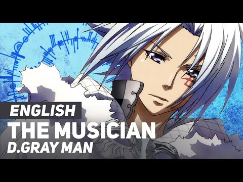 D.Gray-man - The Musician 14th Melody | ENGLISH Ver | AmaLee & Andy Stein